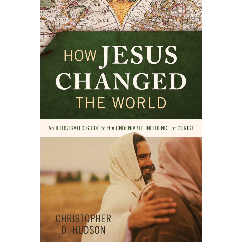 How Jesus Changed The World (Paperback)