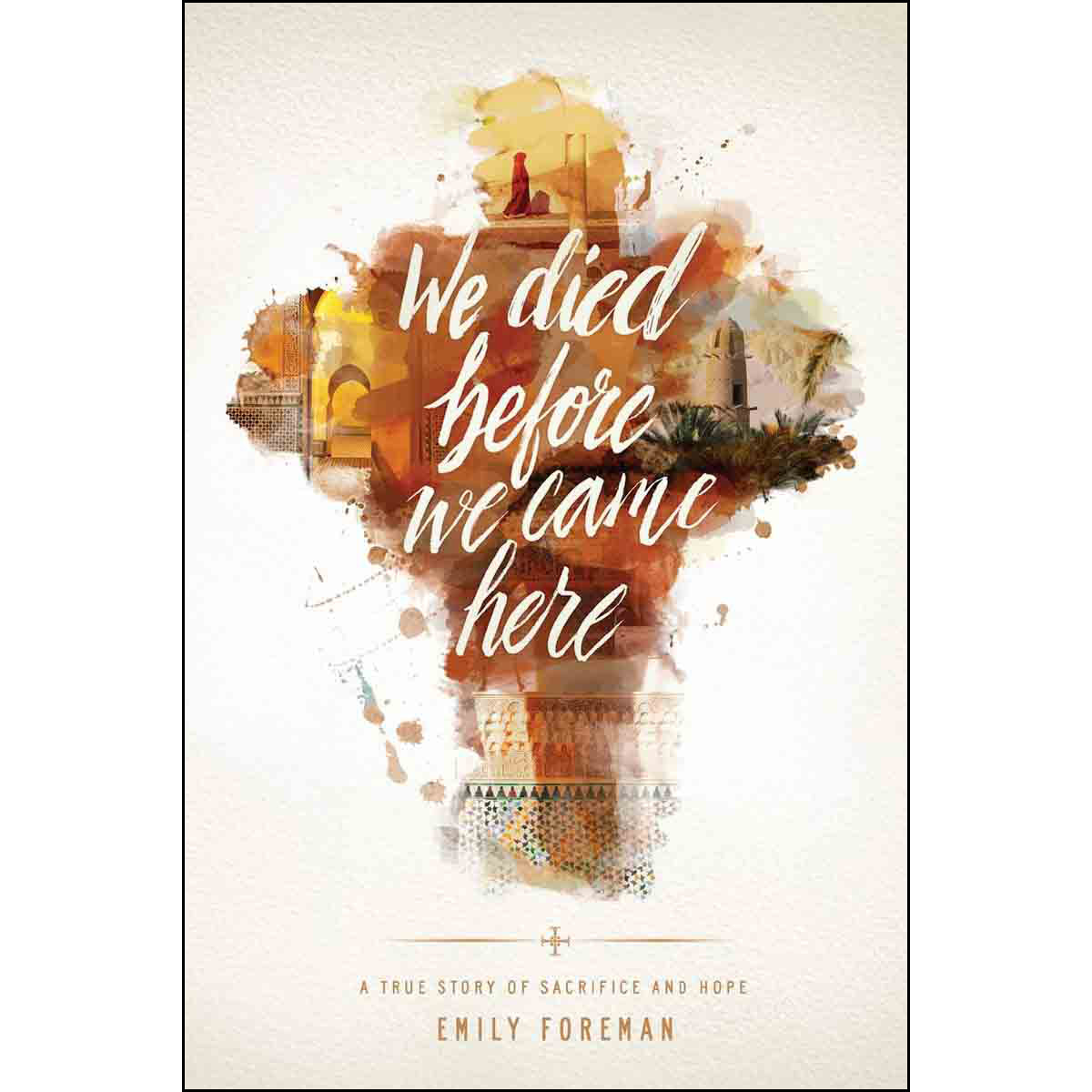 We Died Before We Came Here (Paperback)