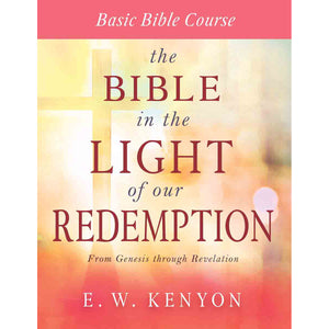 The Bible In The Light Of Our Redemption: Basic Bible Course (Paperback)