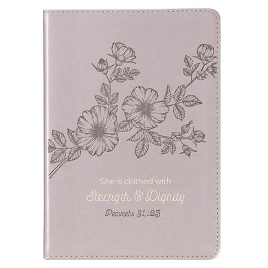 She Is Clothed With Strength And Dignity (Faux Leather Journal)