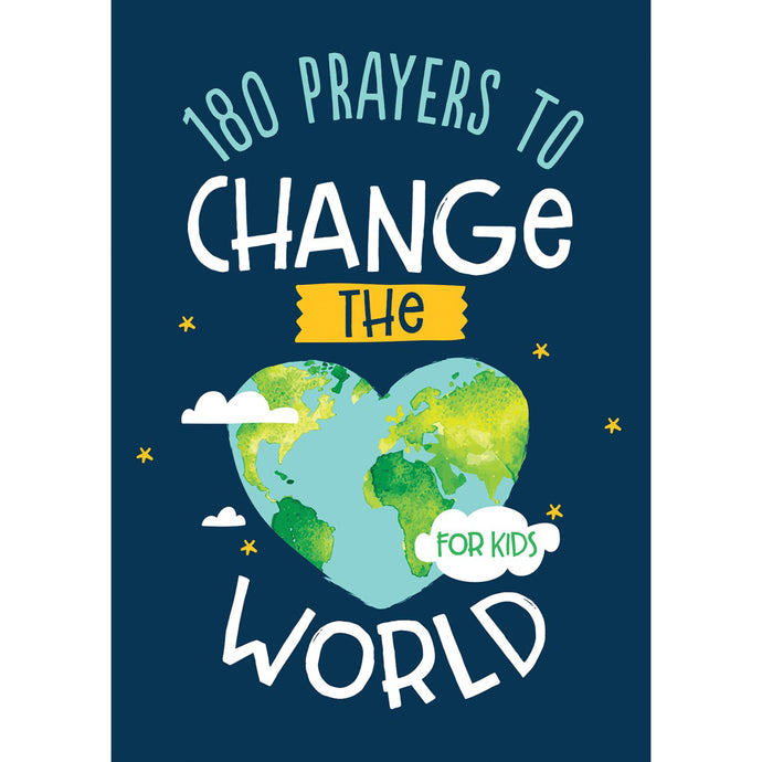180 Prayers To Change The World For Kids (Paperback)