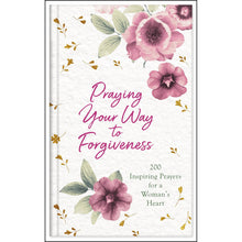 Load image into Gallery viewer, Praying Your Way To Forgiveness (Hardcover)