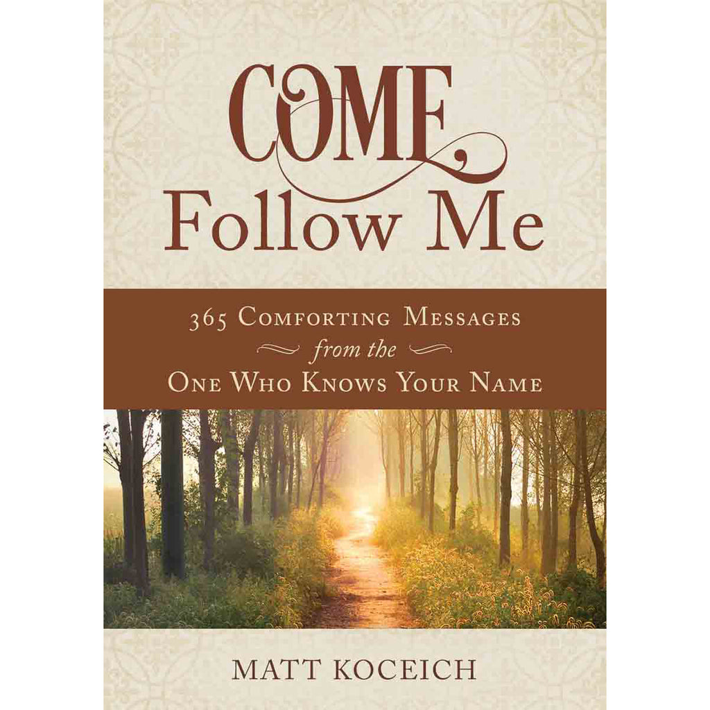 Come Follow Me 365 Life-Changing Messages For Your Heavenly Father (Paperback)