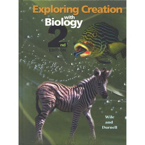 Exploring Creation With Biology 2nd Edition, Textbook (Hardcover)