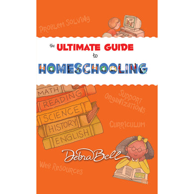 The Ultimate Guide To Homeschooling (Paperback)