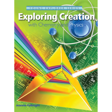 Exploring Creation With Chemistry And Physics (Paperback)