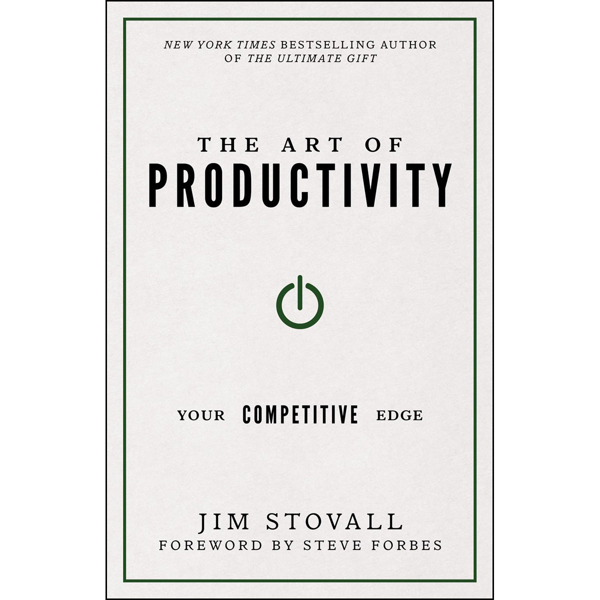 The Art Of Productivity: Your Competitive Edge (Hardcover)