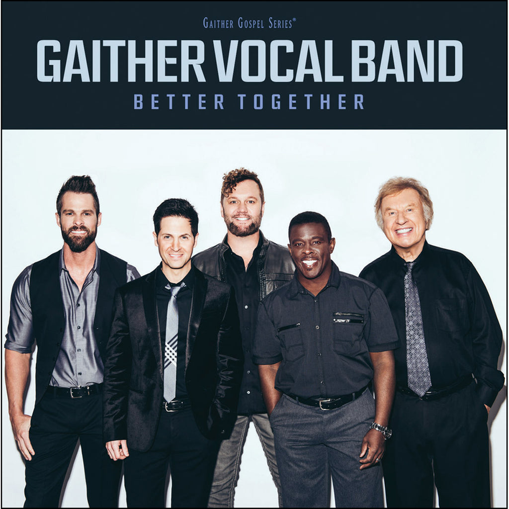 Gaither Vocal Band Better Together (CD)