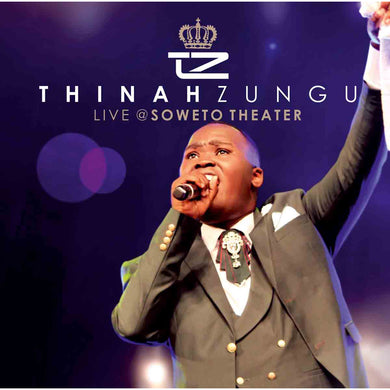 Thinah Zungu live in Soweto (CD)