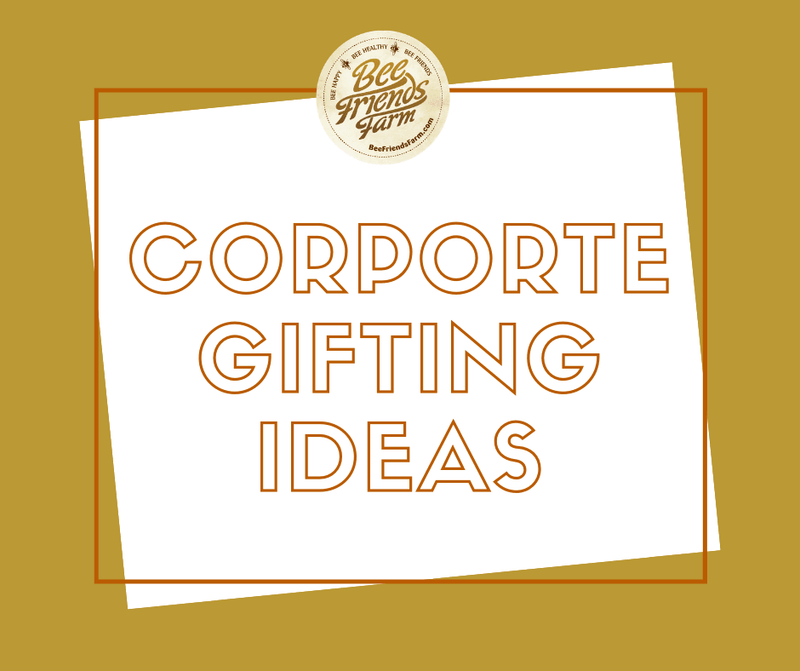 Corporate Gifting with Bee Friends Farm | Bee Friends Farm