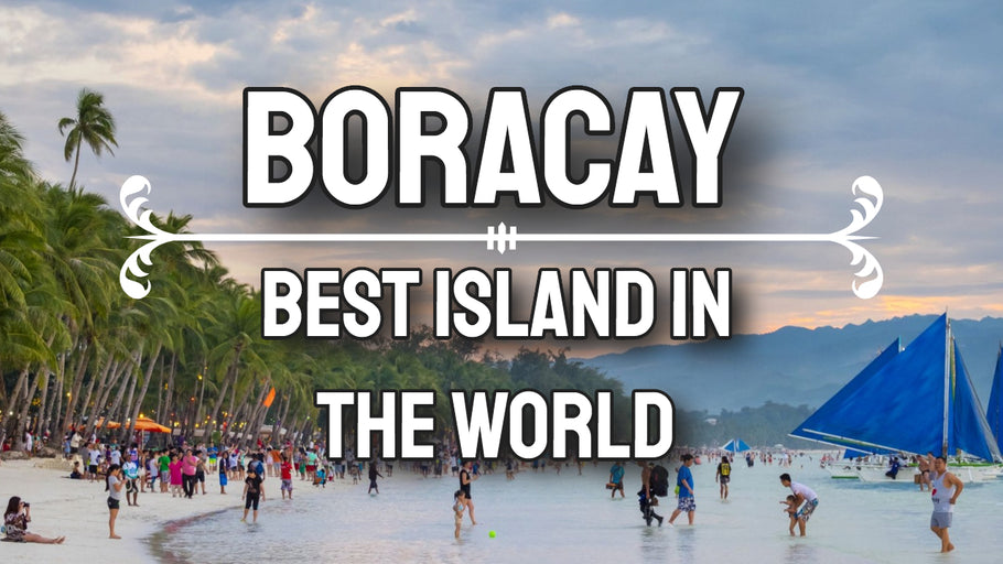 Boracay The Best Island In The World Located In The Philippines