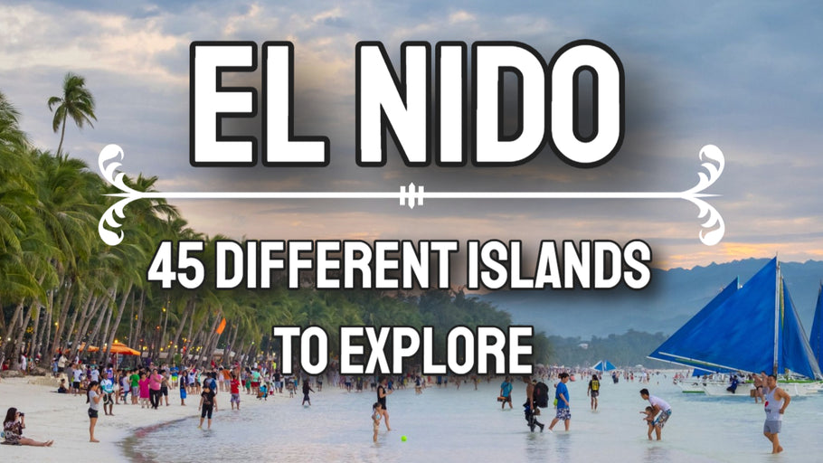 45 Islands to Explore in El Nido, Philippines
