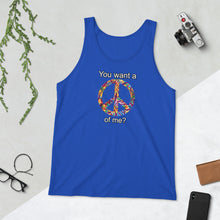 Load image into Gallery viewer, You want a PEACE of me? Premium Unisex Tank Top