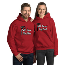 Load image into Gallery viewer, Will Travel For Food Hooded Sweatshirt