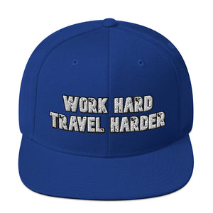 Work Hard Travel Harder Snapback