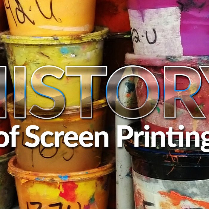 The History of Screen Printing