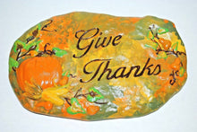 "Load image into Gallery viewer, Handmade Garden stepping Stones. ""Give Thanks"" Garden Stepping Stone.Hand Painted Stepping stone.Olga's Treasures Shop"