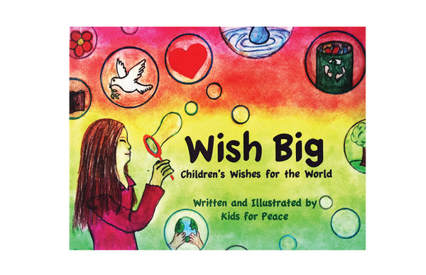 Book: Wish Big: Children's Wishes for the World