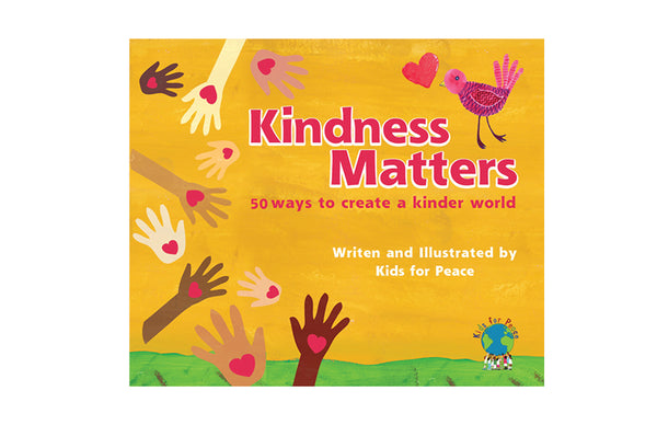 Book: Kindness Matters: 50 Ways to Create a Kinder World