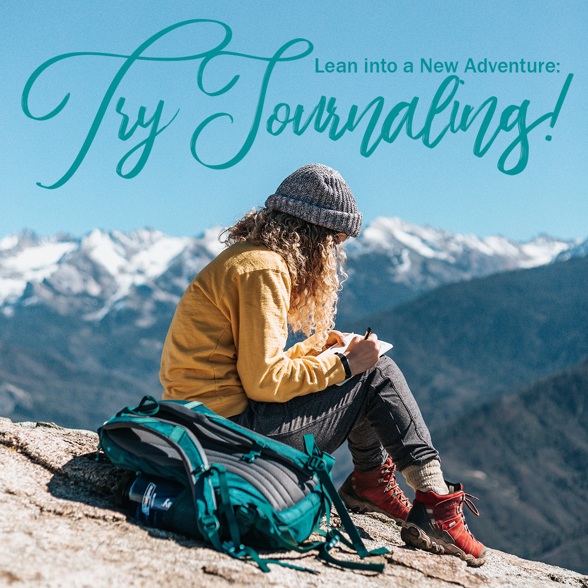 lean into a new adventure try journaling!