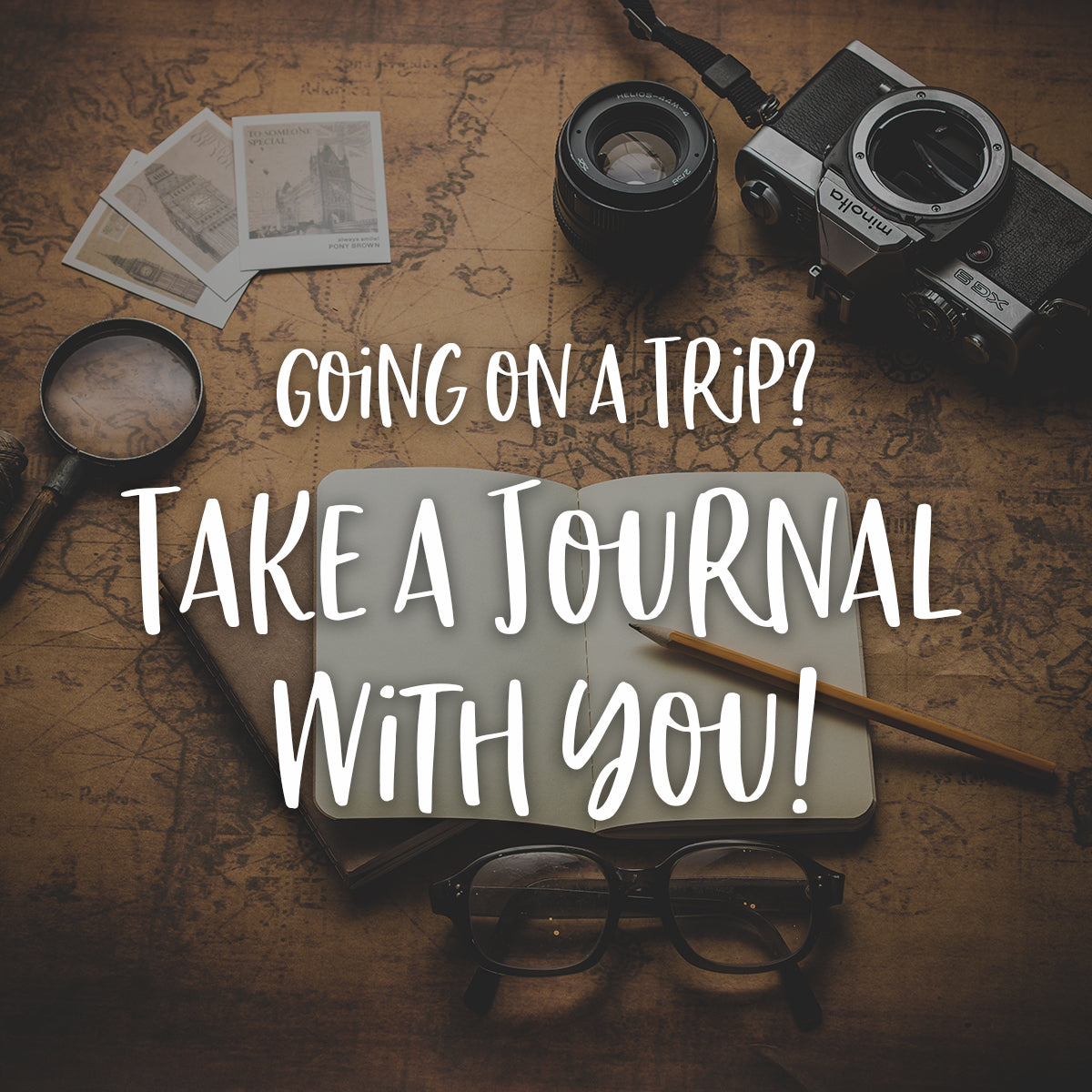 Going on a trip? Take your journal with you!