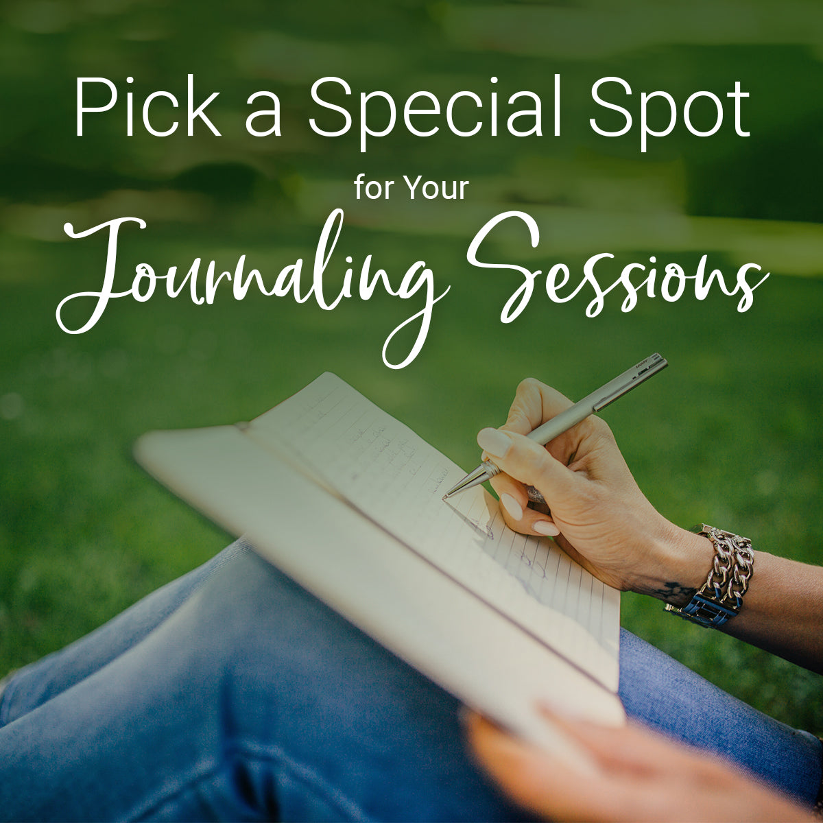 pick a special spot for your journaling sessions