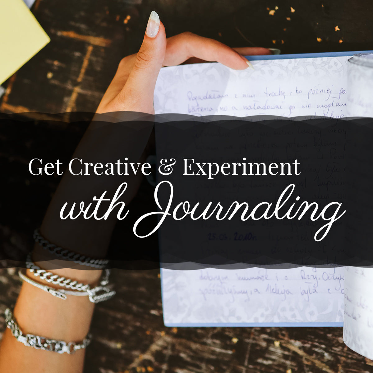 Get creative & experiment with journaling