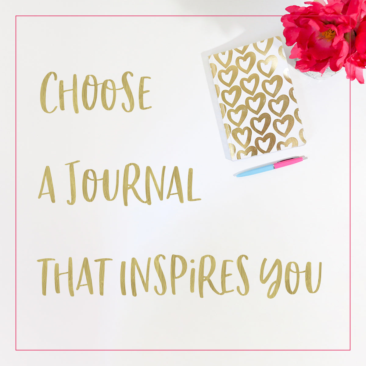 choose a journal that inspires you