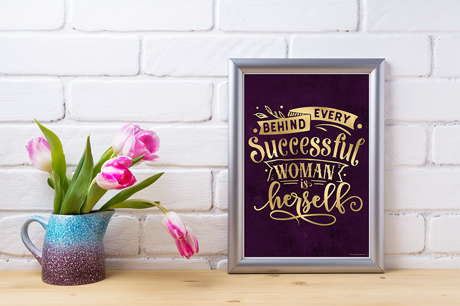 behind every successful woman is herself printable wall art