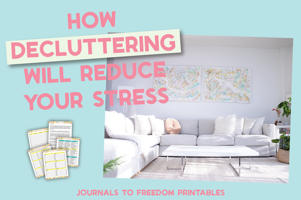 How Decluttering Will Reduce Your Stress