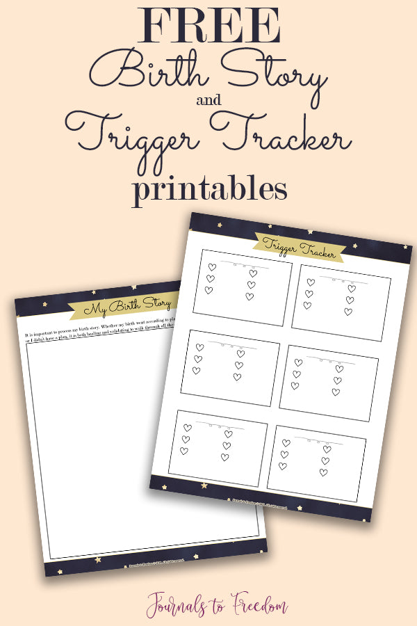 Free Birth Story and Trigger Tracker Printables
