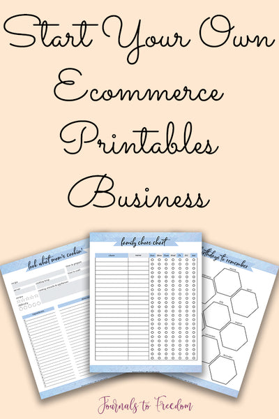 Start Your Own Ecommerce Printables Business