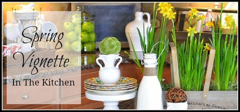 Spring Kitchen Vignette presented by Every Day Home Blog
