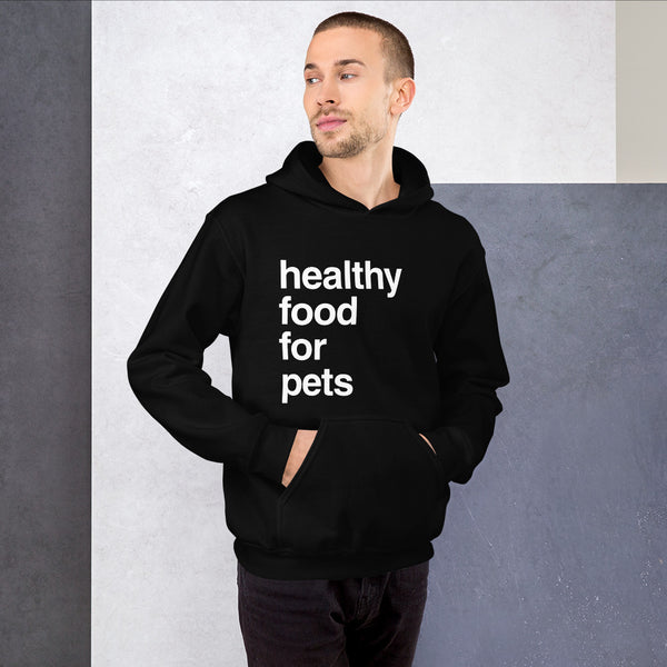 Healthy Food For Pets Sweatshirt Mens