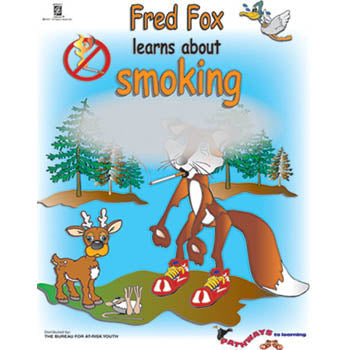 Pathways to Learning Activity Book: (25 pack) Fred Fox Learns About Smoking