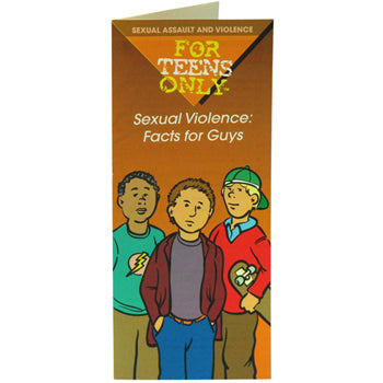 For Teens Only Pamphlet: (25 pack) Sexual Violence: Facts for Guys