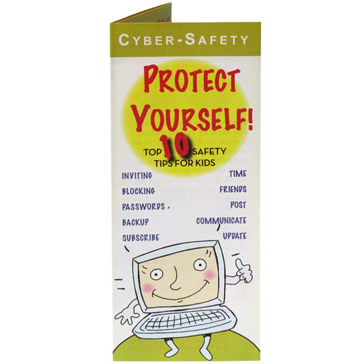 Cyber Safety: Protect Yourself! (25 pack) Top 10 Safety Tips for Kids Pamphlets