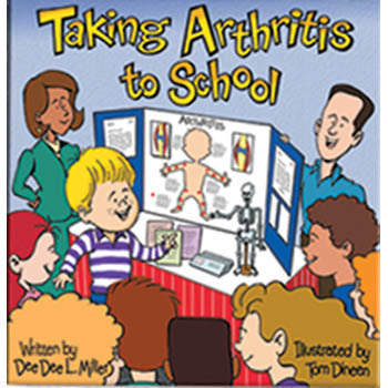 Taking Arthritis to School Book
