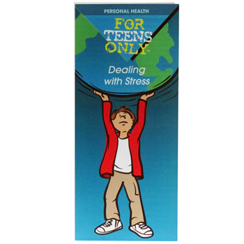 For Teens Only Pamphlet: (25 pack) Dealing with Stress