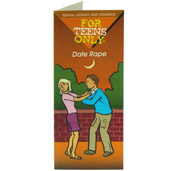 For Teens Only Pamphlet: (25 pack) Date Rape