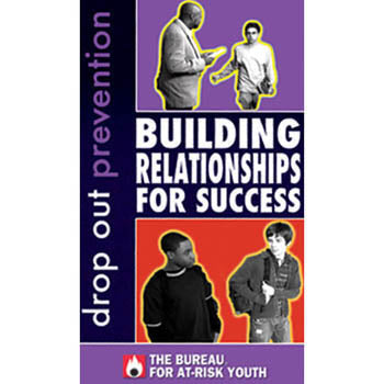 Drop Out Prevention: Building Relationships for Success  DVD