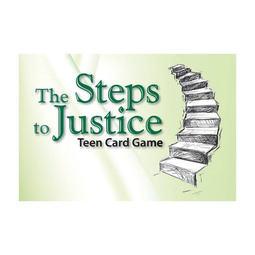The Steps to Justice Teen Card Game