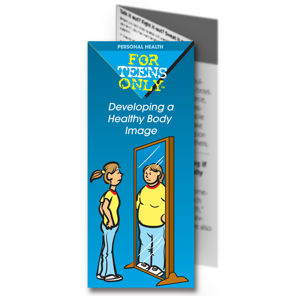 For Teens Only Pamphlet: (25 pack) Developing a Healthy Body Image