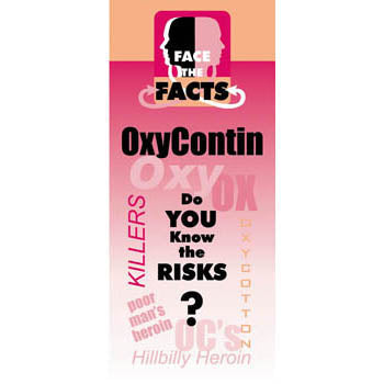 Face the Facts Drug Prevention Pamphlet  OxyContin 25 pack