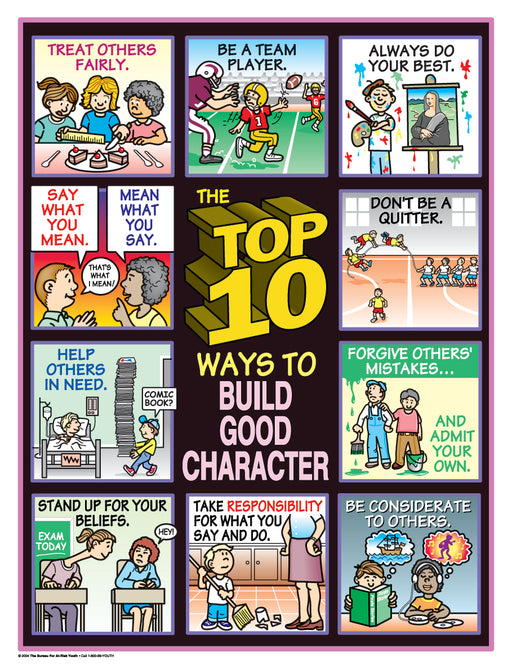 The Top 10 Ways to Build Good Character Poster