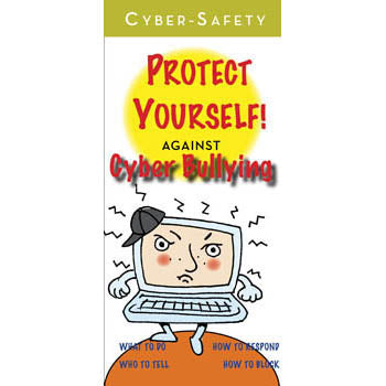 Cyber Safety: Protect Yourself! (25 pack) Cyber Bullying Pamphlets
