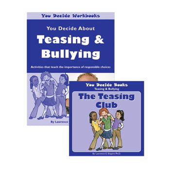 You Decide About Teasing & Bullying Book & Workbook with CD