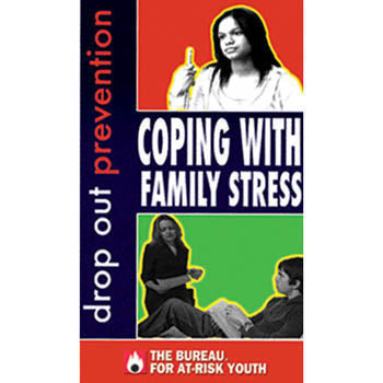 Drop Out Prevention: Coping with Family Stress  DVD