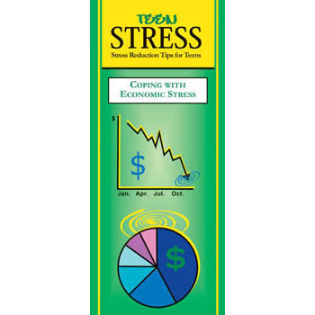 Teen Stress Pamphlet: (25 pack) Coping with Economic Stress