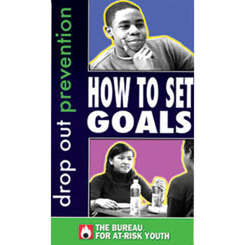 Drop Out Prevention: How to Set Goals  DVD